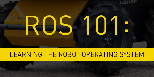 How To Guide Ros 101 Clearpath Robotics