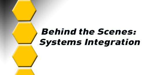 Behind the Scenes: Systems Integration Technician